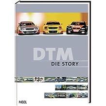 DTM - Die Story. Das offizielle Buch der DTM