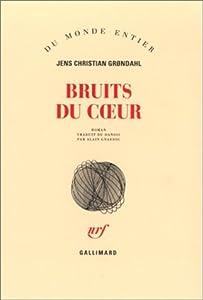 vignette de 'Bruits du coeur (Jens Christian Grøndahl)'