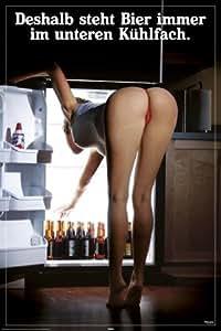 Deshalb steht Bier immer im unteren Kühlfach - Poster Großformat