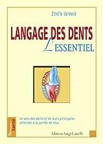 Langage des dents - L'essentiel de Estelle Vereeck