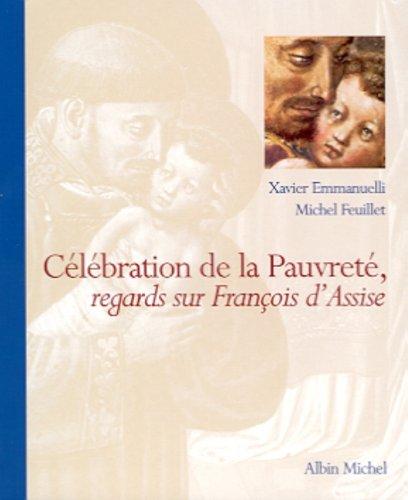 Célébration de la pauvreté : regards sur François d'Assise