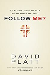 What Did Jesus Really Mean When He Said Follow Me? (English Edition)