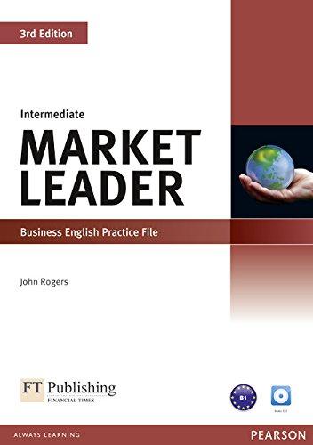 Market Leader. Intermediate. Practice file-Practice file CD Audio. Per le Scuole superiori