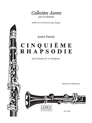 Andre Patrick: Rhapsodie No.5 (Clarinet & Percussion)