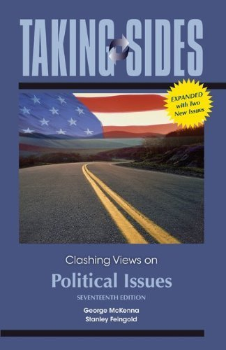 Taking Sides: Clashing Views on Political Issues, Expanded by George McKenna (2011-06-24)