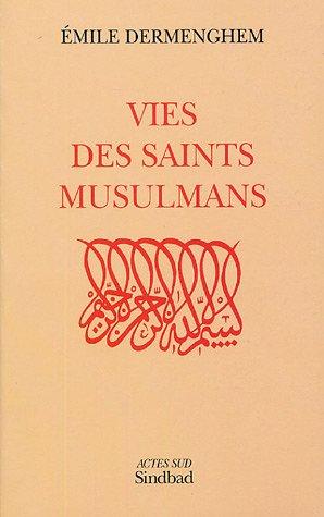 Vies des saints musulmans