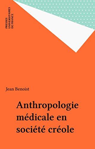 Anthropologie médicale en société créole