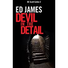 Devil in the Detail (DC Scott Cullen Crime Series Book 2)