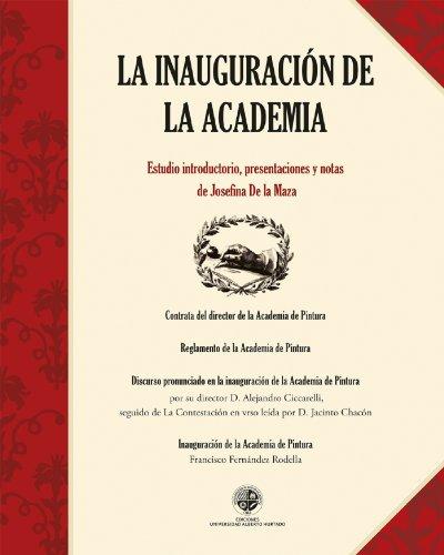 La inauguración de la Academia