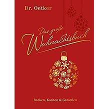 Das große Weihnachtsbuch: Backen, Kochen & Genießen (Einzeltitel)