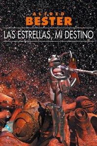 Portada del libro Las estrellas, mi destino (bolsillo) (Gigamesh Bolsillo)