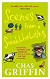 """Scenes From A Smallholding: From the Popular Series in the HDRA Magazine the """"Organic Way"""""""