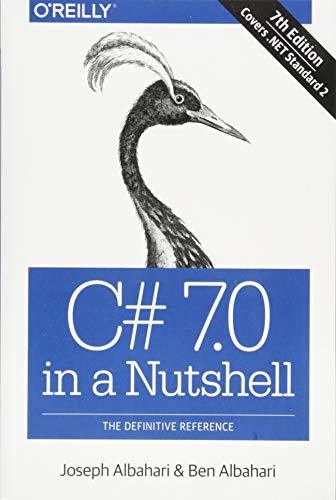 C# 7.0 in a Nutshell: The Definitive Reference Clr-7