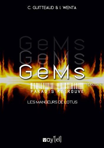 GeMs - 3x02 - Les mangeurs de Lotus
