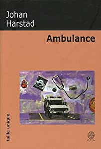 vignette de 'Ambulance (Johan Harstad)'