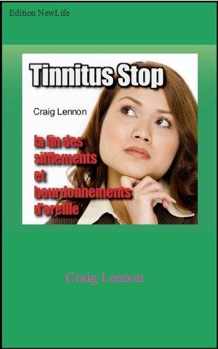 Tinnitus Stop ! par Craig Lennon