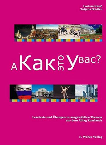 a-kak-eto-u-vas-lesetexte-und-ubungen-zu-ausgewahlten-themen-aus-dem-alltag-russlands-mit-audio-cd