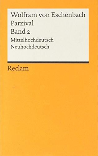 Parzival - Band 2: Mittelhochdeutsch / Neuhochdeutsch (Reclams Universal-Bibliothek)