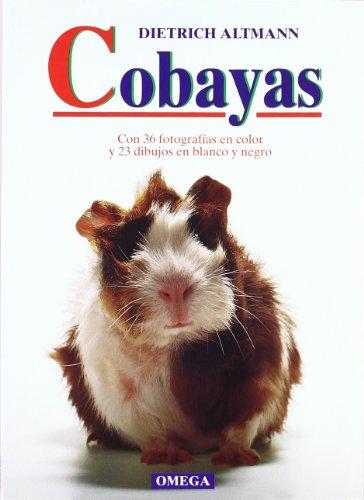 COBAYAS (GUIAS DEL NATURALISTA-ANIMALES DOMÉSTICOS-PEQUEÑOS MAMÍFEROS)
