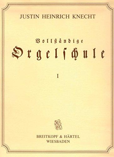 Vollständige Orgelschule für Anfänger und Geübtere (BV 256)