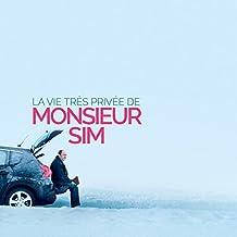 La Vie Tres Privée de Monsieur Sim