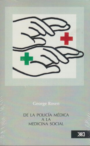 de la politica medica a la medicina social. ensayos sobre historia de la atencion a la salud