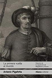 La primera vuelta al mundo: Relación de la expedición de Magallanes y Elcano (El libro de bolsillo - Historia)