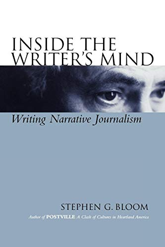 Inside the Writer′s Mind: Writing Narrative Journalism