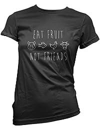 HotScamp Eat Fruit Not Friends - Eat Fruit Not Friends Womens T-Shirt
