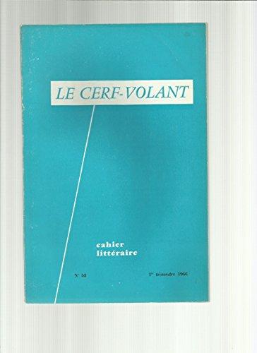 Le Cerf Volant - Cahier Littraire N 53 : La Comtesse D'olonne- Les Potes Du Val - Lon Heymann- Henri De Madaillan -J ehan Despert - Andr Savoret - Marcelle Vallrat