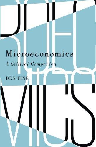 Microeconomics: A Critical Companion (IIPPE) by Ben Fine (2016-05-15)