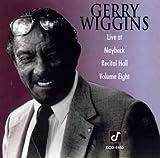 Songtexte von Gerald Wiggins - Live at Maybeck Recital Hall, Volume Eight