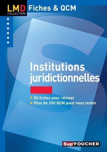 Institutions juridictionnelles par Florence Lasserre-Jeannin