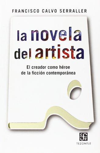 La Novela Del Artista (Tezontle (fce))