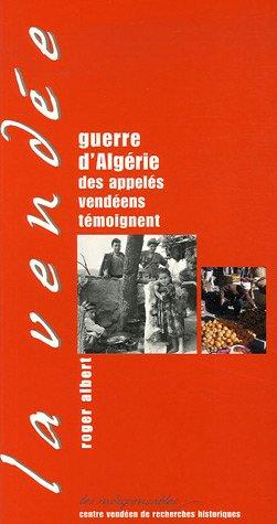 Guerre d'Algérie: Des appelés vendéens témoignent