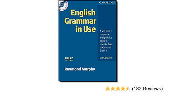 English grammar in use with answers and cd rom a self study english grammar in use with answers and cd rom a self study reference and practice book for intermediate students of english amazon raymond murphy fandeluxe Choice Image