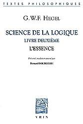 Science de la logique : Livre deuxième, l'essence