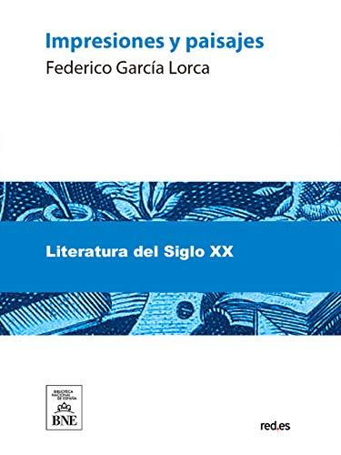 Impresiones y paisajes por Federico García Lorca