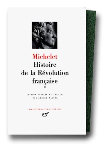 Michelet : Histoire de la révolution française, tome 2 : 1792-1794 par Jules Michelet