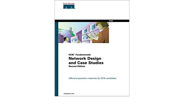 Buy Network Design and Case Studies (CCIE Fundamentals