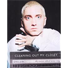 Eminem: Cleaning Out My Closet - The Stories Behind Every Song