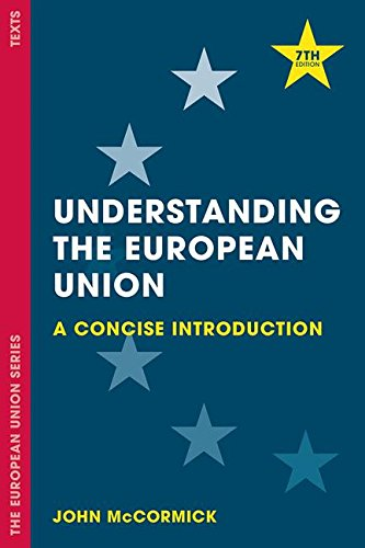 Understanding the European Union: A Concise Introduction (The European Union Series) -