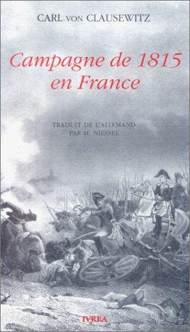 Campagne de 1815 en France d'occasion  Livré partout en Belgique
