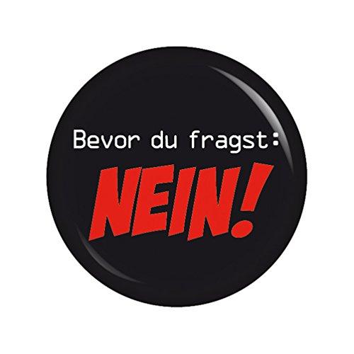 - Bevor du fragst: Nein - 37mm Button Pin Ansteckbutton als Geschenk oder Mitbringsel (Button Pins)