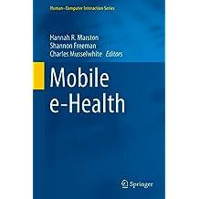 Mobile e-Health (Human–Computer Interaction Series) (English Edition)
