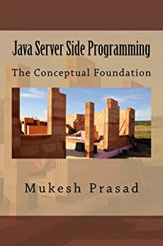 Java Server Side Programming: The Conceptual Foundation by [Prasad, Mukesh]