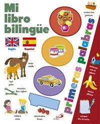 Mi libro bilingüe. 1000 primeras palabras (Bilingues (san Pablo))
