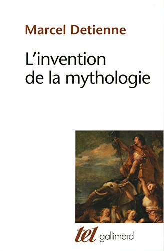L'Invention de la mythologie
