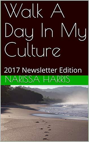 Bittorrent Descargar Walk A Day In My Culture: 2017 Newsletter Edition Mobi A PDF
