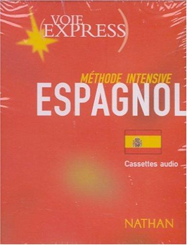 Voie express : Méthode intensive, Espagnol (coffret 4 cassetttes)